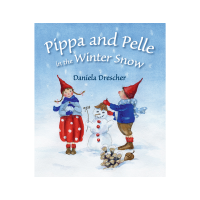 Pippa and Pelle in the Winter Snow - Daniela Drescher (Picture Book)